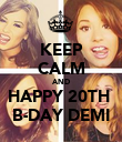 KEEP CALM AND HAPPY 20TH  B-DAY DEMI - Personalised Poster large