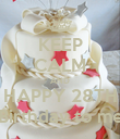 KEEP CALM AND HAPPY 28TH Birthday to me - Personalised Poster large