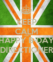 KEEP CALM AND HAPPY B-DAY DIRECTIONER - Personalised Poster large