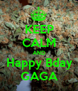 KEEP CALM AND Happy Bday GAGA - Personalised Poster large