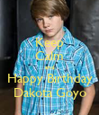 Keep Calm and Happy Birthday Dakota Goyo - Personalised Large Wall Decal