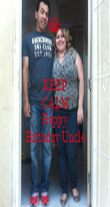 KEEP CALM AND Happy Birthday Uncle - Personalised Poster large