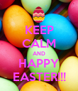 KEEP CALM AND HAPPY EASTER!!! - Personalised Poster large