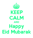 KEEP CALM AND Happy Eid Mubarak - Personalised Poster large