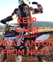 KEEP CALM AND HAPPY NMDAY ANTONIS FROM NOTA - Personalised Poster large