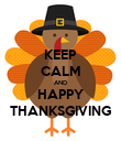 KEEP CALM AND HAPPY THANKSGIVING - Personalised Poster large