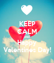KEEP CALM AND Happy Valentines Day! - Personalised Poster large