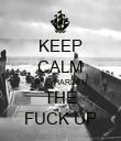 KEEP CALM AND HARDEN THE FUCK UP - Personalised Poster large