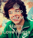 KEEP CALM AND Harry Love Raíssa - Personalised Poster large