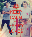 KEEP CALM AND HARRY LOVES - Personalised Poster small