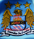 KEEP CALM AND HATE MANCHESTER CITY - Personalised Poster large