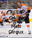 KEEP CALM AND hate Matt Giroux - Personalised Poster large