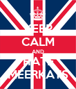 KEEP CALM AND HATE MEERKATS - Personalised Poster large