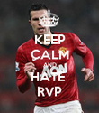 KEEP CALM AND HATE  RVP - Personalised Poster large