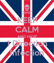KEEP CALM AND HAVE 1 Direction Infection - Personalised Poster large