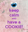 keep calm AND have a COOKIE! - Personalised Poster large