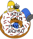 KEEP CALM AND HAVE A DONUT - Personalised Poster large