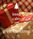 keep calm AND have a great christmas - Personalised Poster large