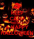 KEEP CALM AND HAVE A HAPPY HALLOWEEN - Personalised Poster large