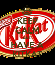 KEEP CALM AND HAVE A KITKAT - Personalised Poster large
