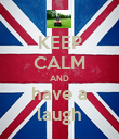 KEEP CALM AND have a laugh - Personalised Poster large