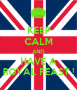 KEEP CALM AND HAVE A ROYAL FEAST ! - Personalised Poster large