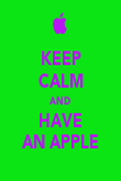 KEEP CALM AND HAVE AN APPLE - Personalised Poster large