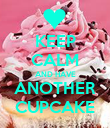 KEEP CALM AND HAVE ANOTHER CUPCAKE - Personalised Poster large