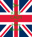 KEEP CALM AND Have Banana - Personalised Poster large