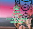KEEP CALM AND HAVE GOOD DREAMS - Personalised Poster large