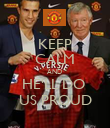 KEEP CALM AND  HE'LL DO  US PROUD - Personalised Poster large