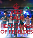 KEEP CALM AND HEAR SONGS OF REBELDES - Personalised Poster large