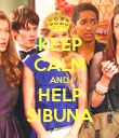 KEEP CALM AND HELP SIBUNA - Personalised Poster large