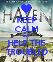 KEEP CALM AND HELP THE TROUBLED - Personalised Poster large