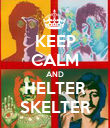 KEEP CALM AND HELTER SKELTER - Personalised Poster large