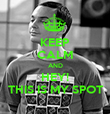 KEEP CALM AND HEY! THIS IS MY SPOT - Personalised Poster large