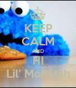 KEEP CALM AND HI Lil' Monstah - Personalised Poster large