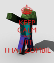 KEEP CALM AND HIT THAT ZOMBIE - Personalised Poster large