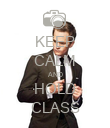 KEEP CALM AND HOLD CLASS - Personalised Poster large