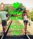 Keep Calm and HOLD ON - Personalised Poster large