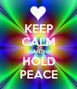KEEP CALM AND HOLD PEACE - Personalised Poster large