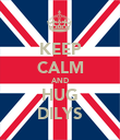 KEEP CALM AND HUG DILYS - Personalised Poster large