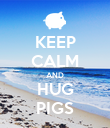 KEEP CALM AND HUG PIGS - Personalised Poster large