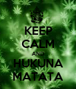 KEEP CALM AND HUKUNA MATATA - Personalised Poster large