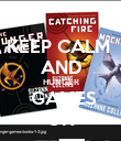 KEEP CALM  AND HUNGER  GAMES ON - Personalised Poster large