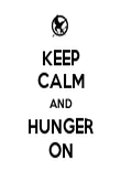 KEEP CALM AND HUNGER ON - Personalised Poster large