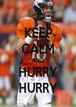 KEEP CALM AND HURRY HURRY - Personalised Poster large