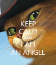 KEEP CALM AND I AM AN ANGEL - Personalised Poster large