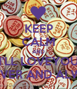 KEEP CALM AND I'LL LOVEYOU FOREVER AND ALWAYS - Personalised Poster small