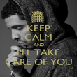 KEEP CALM AND I'LL TAKE CARE OF YOU - Personalised Poster large